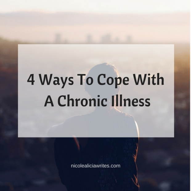 4 Ways To Cope With A Chronic Illness