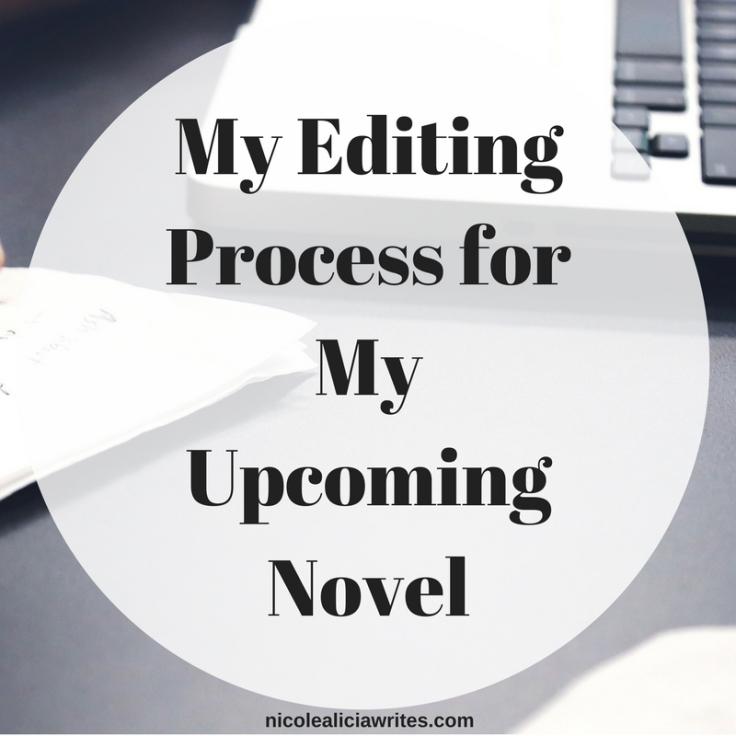 My Editing Process for My Upcoming Novel
