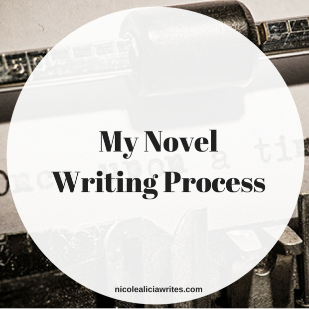 My Novel Writing Process (1)