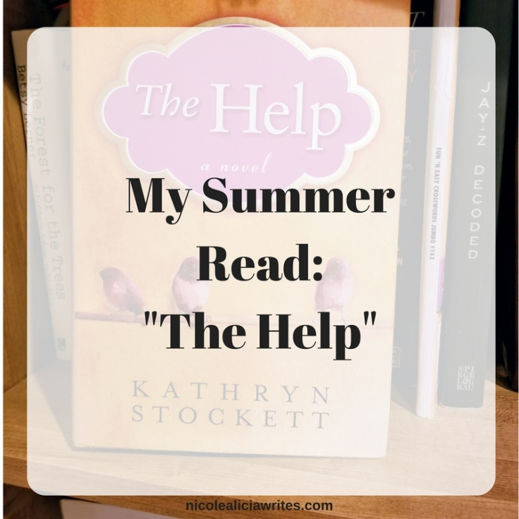 My Summer Read- The Help