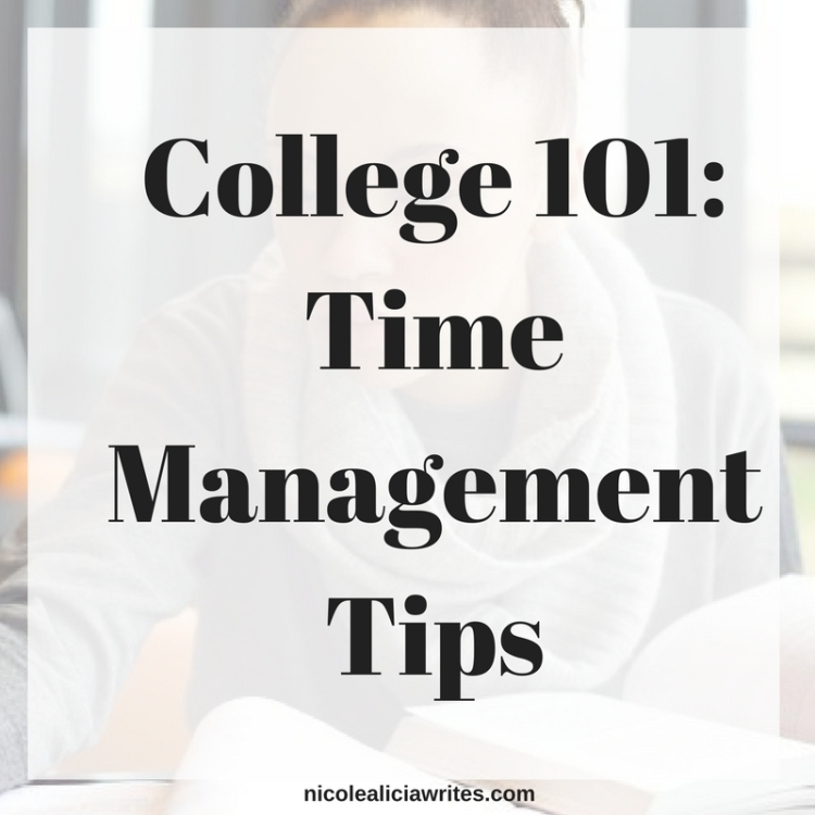 College 101- Time Management Tips