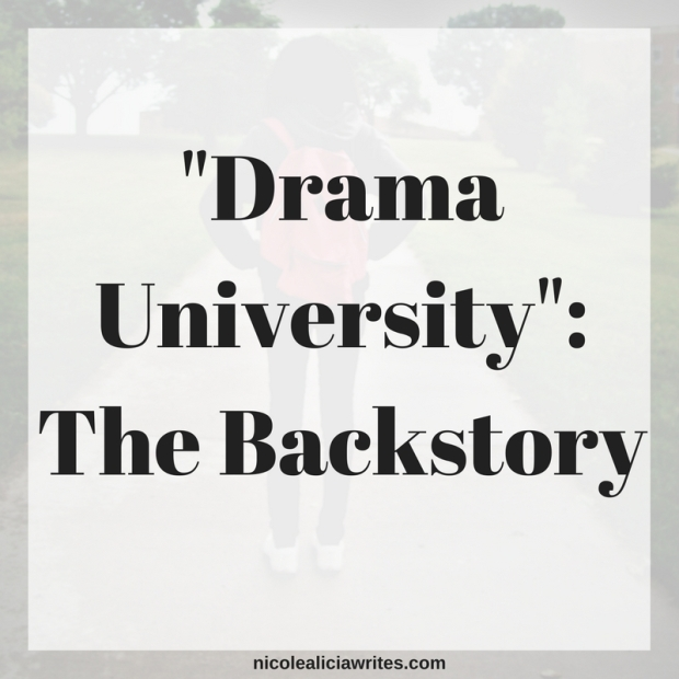 My Debut Novel -Drama University-- The Backstory