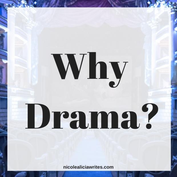 Why Drama-