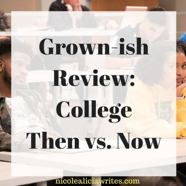 Grown-ish Review_ College Then vs. Now