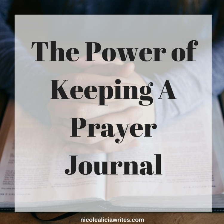 The Power of Keeping A Prayer Journal