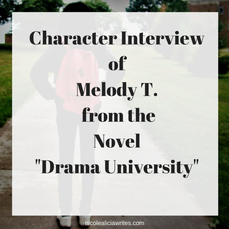 Character Interview of Melody T. from the Novel _Drama University_