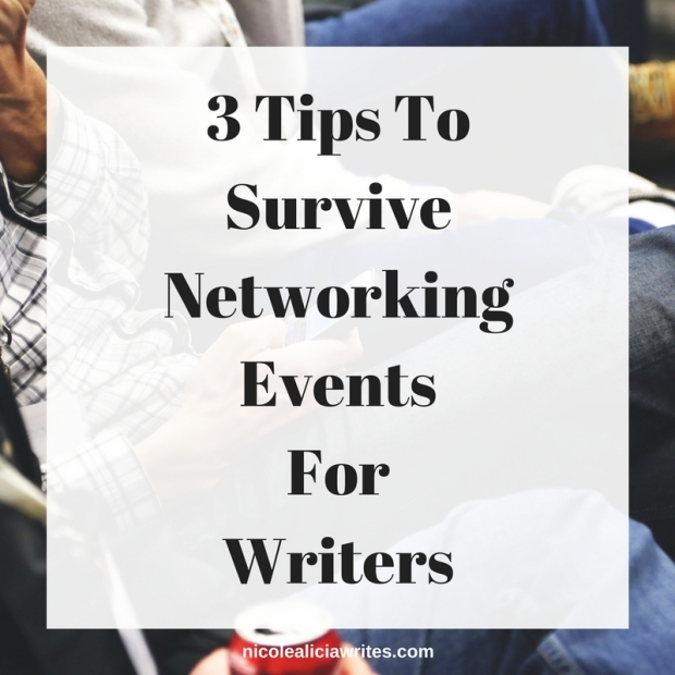 3 Tips To Survive Networking Events For Writers