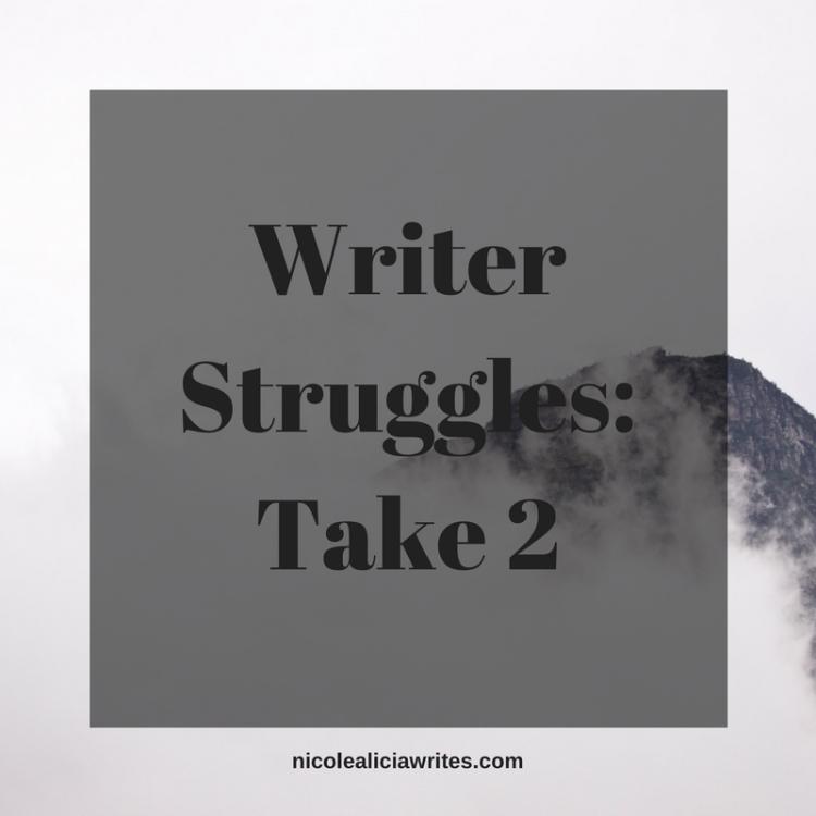 Writer Struggles_ Take 2