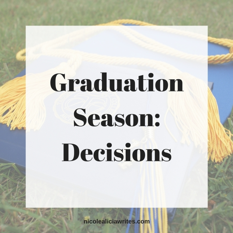 Graduation Season_ Decisions