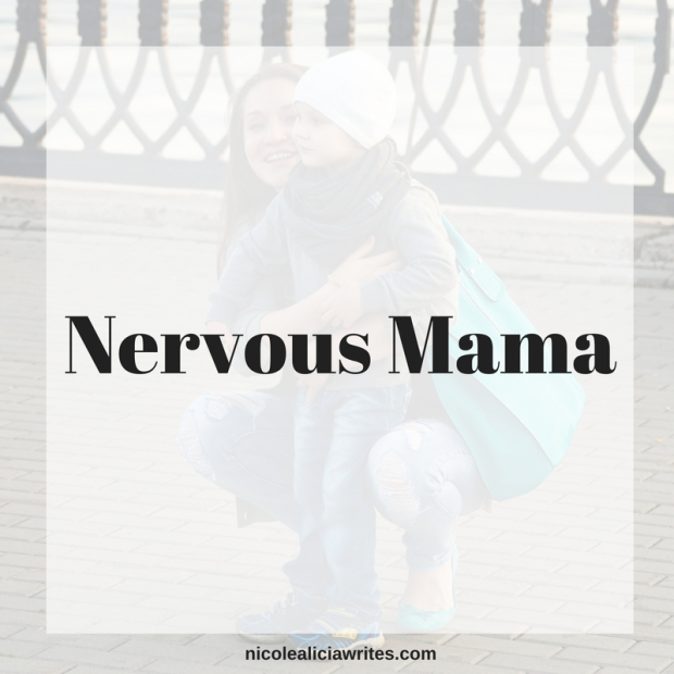 Nervous Mama