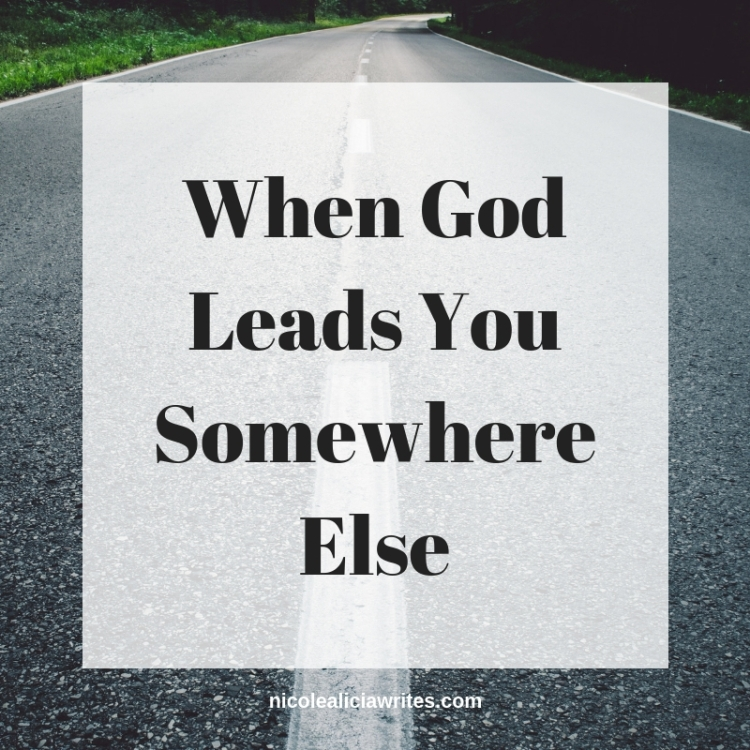 When God Leads You Somewhere Else
