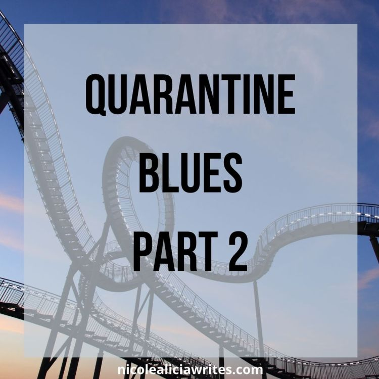 Quarantine Blues (1)